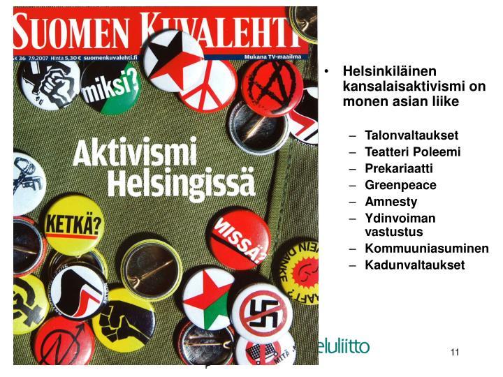 Helsinkiläinen kansalaisaktivismi on monen asian liike