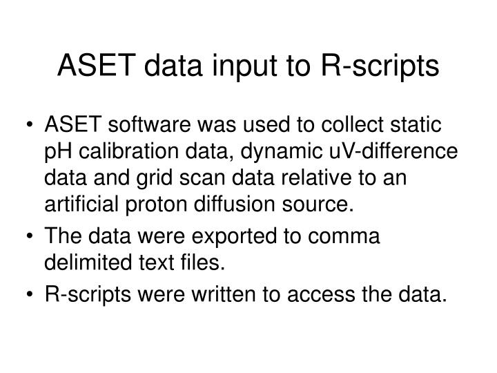 Aset data input to r scripts