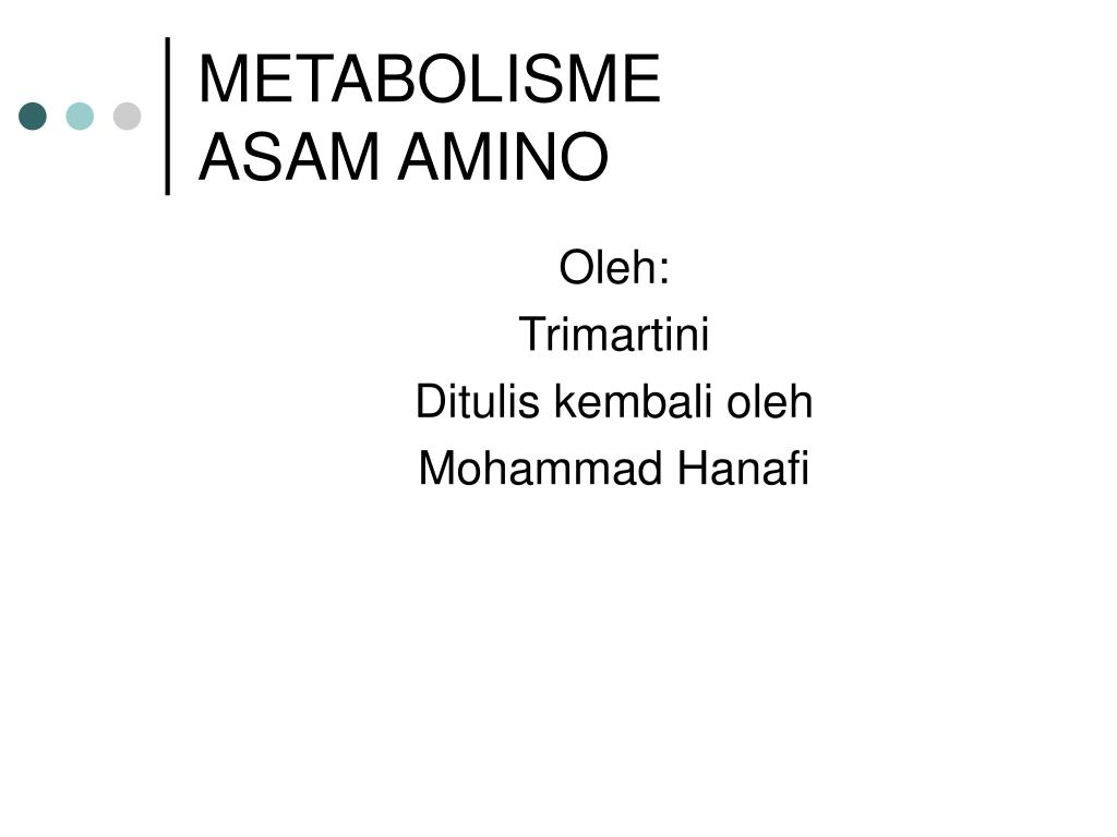 Ppt – metabolisme protein dan asam amino powerpoint presentation.