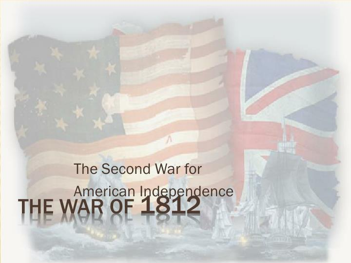 the second war for american independence n.