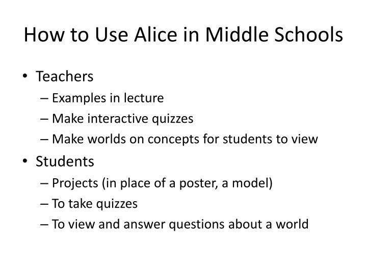 How to Use Alice in Middle Schools