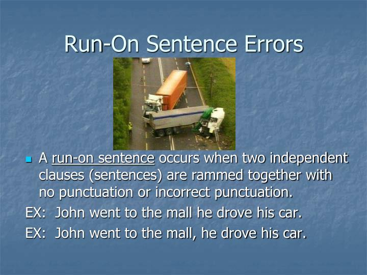 Run-On Sentence Errors
