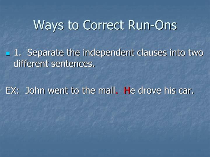 Ways to Correct Run-Ons