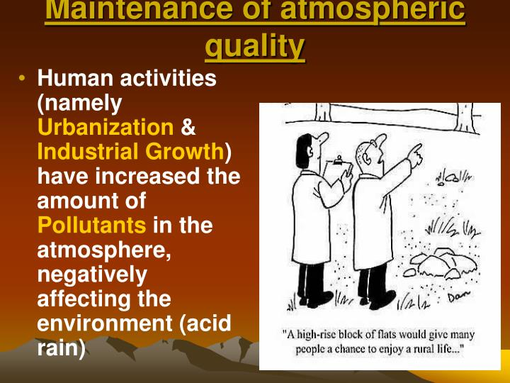 Maintenance of atmospheric quality