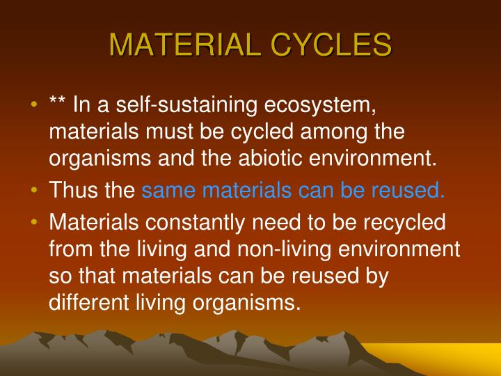 MATERIAL CYCLES