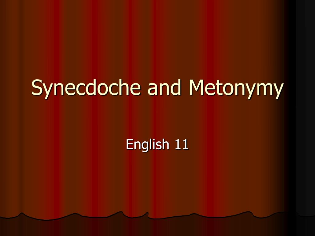 ppt synecdoche and metonymy powerpoint presentation id 5363613
