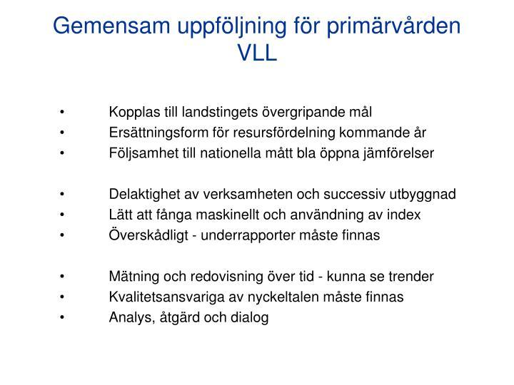 Gemensam uppföljning för primärvården VLL