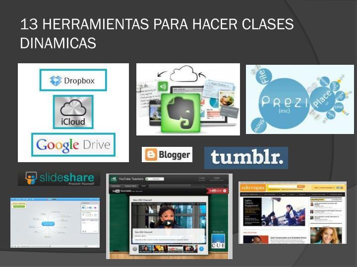 13 HERRAMIENTAS PARA HACER CLASES DINAMICAS