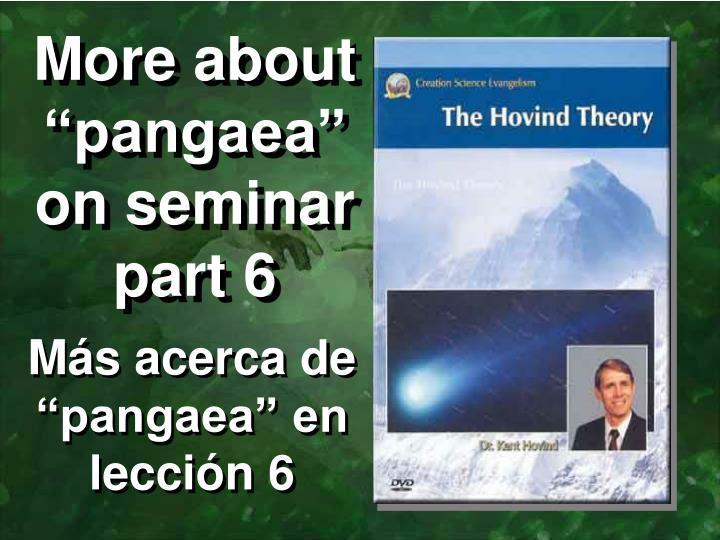 "More about ""pangaea"" on seminar part 6"