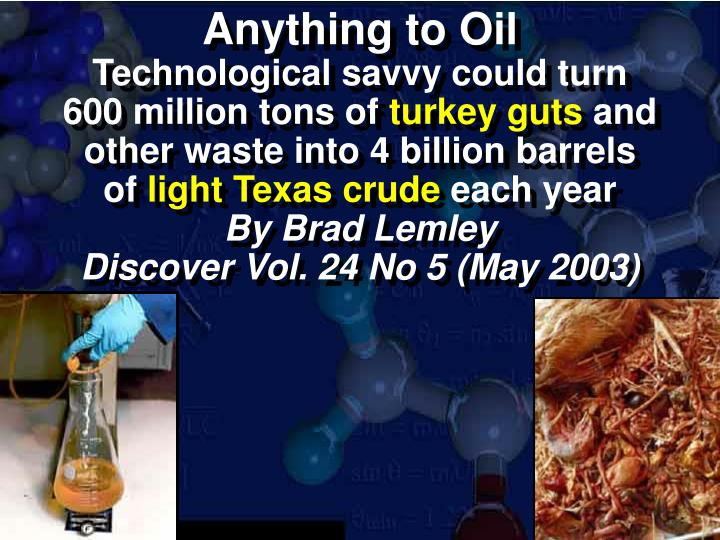 Anything to Oil