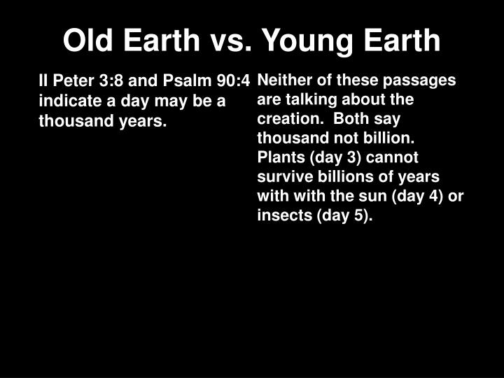 Old Earth vs. Young Earth