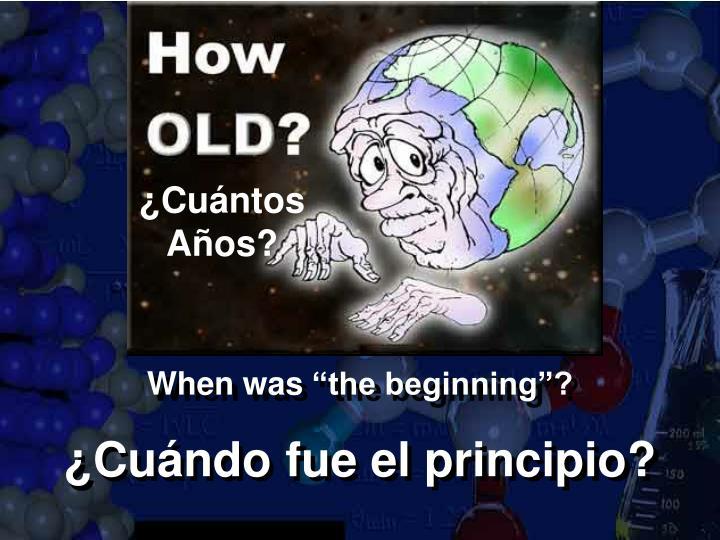 ¿Cuántos            Años?