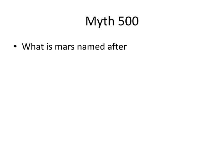 Myth 500