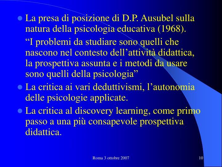La presa di posizione di D.P. Ausubel sulla natura della psicologia educativa (1968).