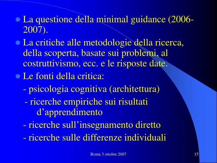 La questione della minimal guidance (2006-2007).