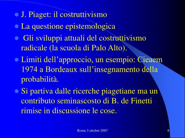 J. Piaget: il costruttivismo