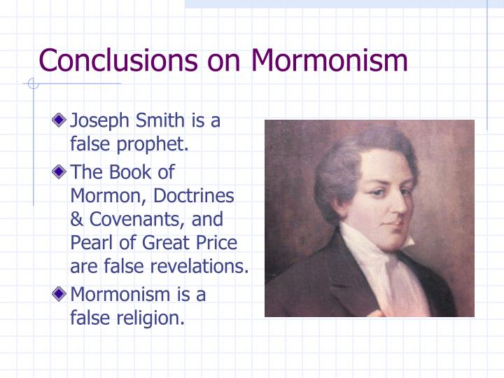 Conclusions on Mormonism