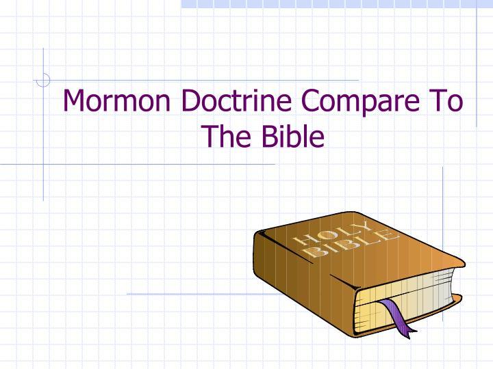 Mormon Doctrine Compare To The Bible