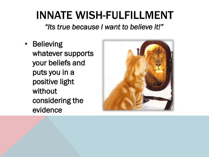 Innate Wish-Fulfillment