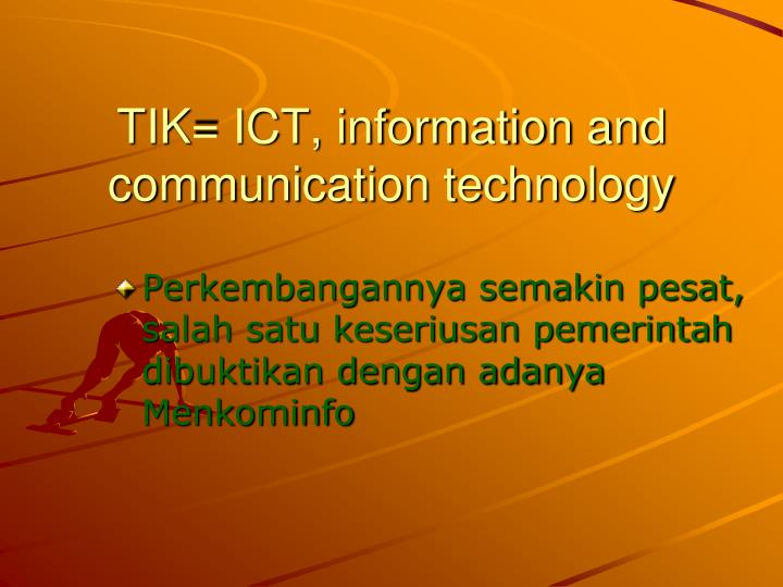 Tik ict information and communication technology