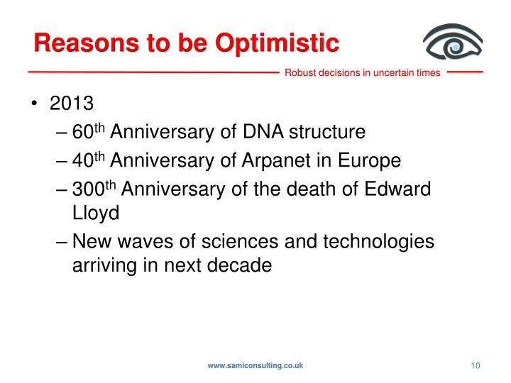 Reasons to be Optimistic