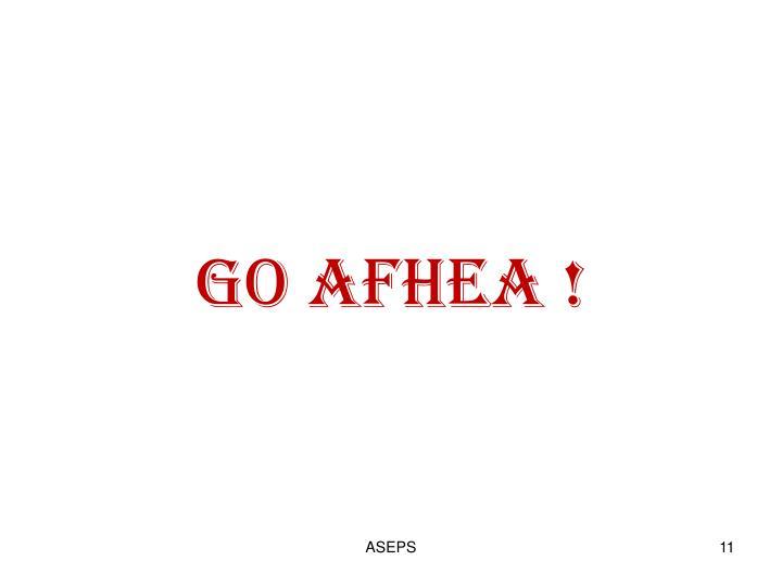 GO AFHEA !