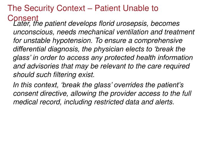The Security Context – Patient Unable to Consent