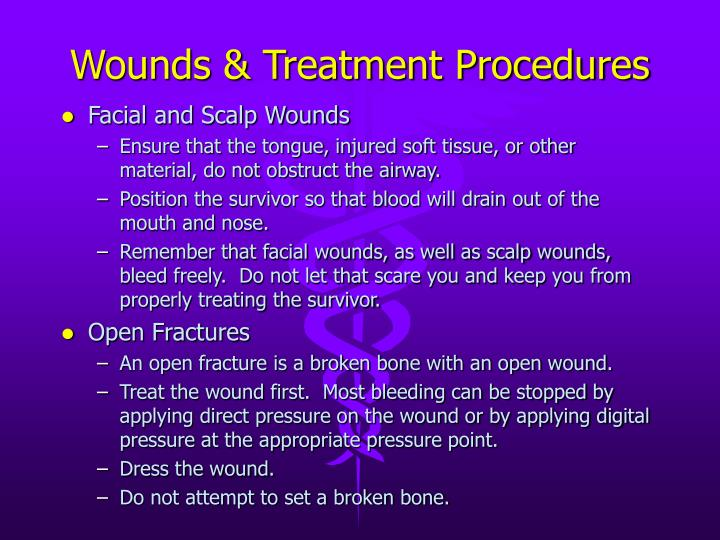 Wounds & Treatment Procedures