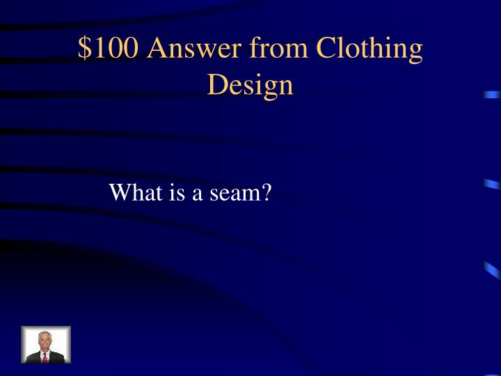 $100 Answer from Clothing Design