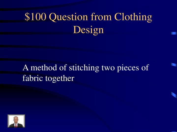 $100 Question from Clothing Design