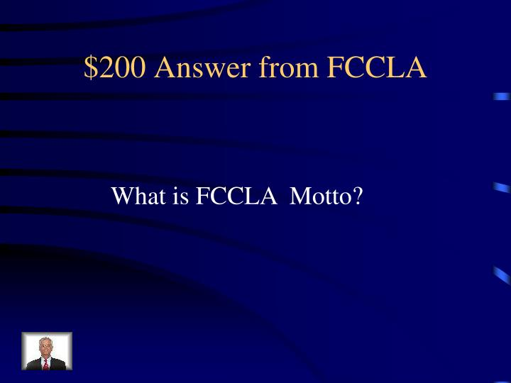$200 Answer from FCCLA
