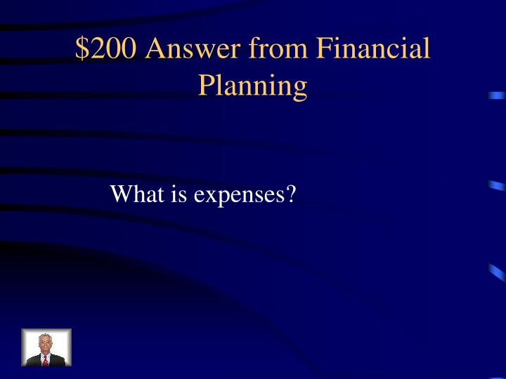 $200 Answer from Financial Planning