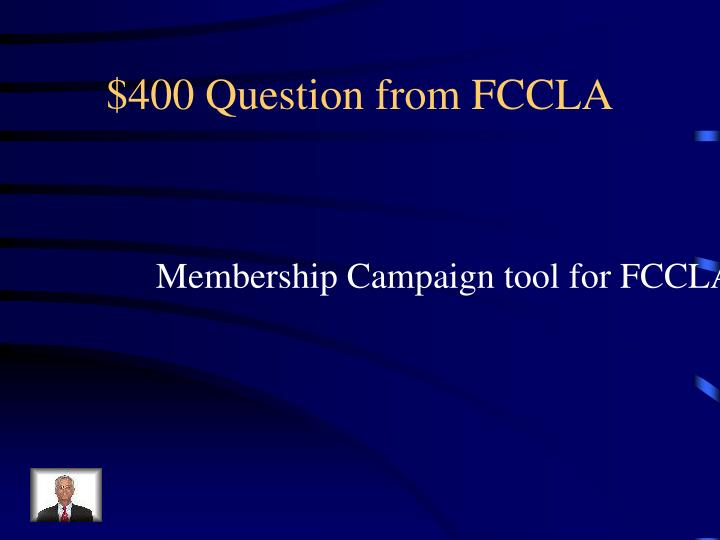 $400 Question from FCCLA