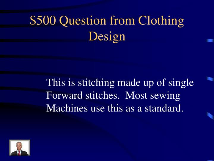 $500 Question from Clothing Design