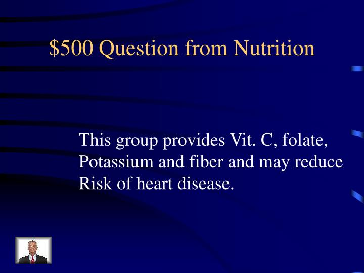 $500 Question from Nutrition