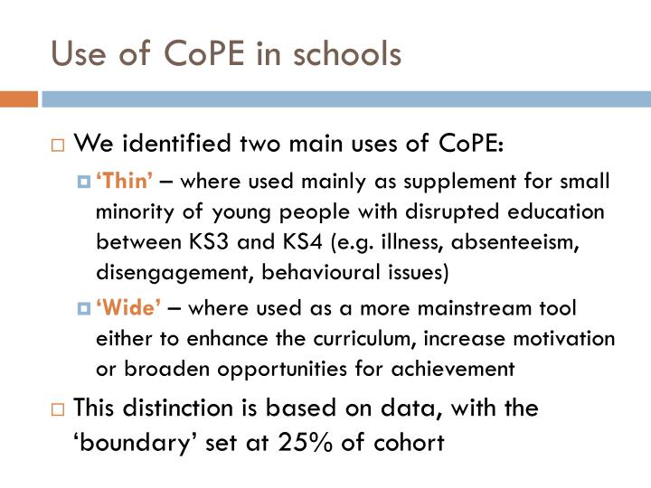 Use of CoPE in schools