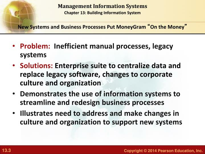New Systems and Business Processes Put MoneyGram