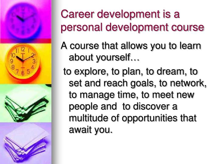 Career development is a personal development course