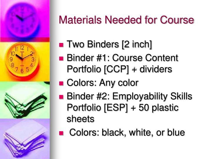 Materials needed for course