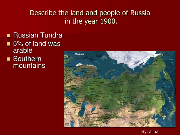 Describe the land and people of russia in the year 1900
