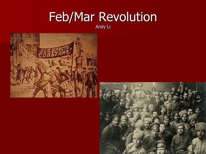 Feb/Mar Revolution