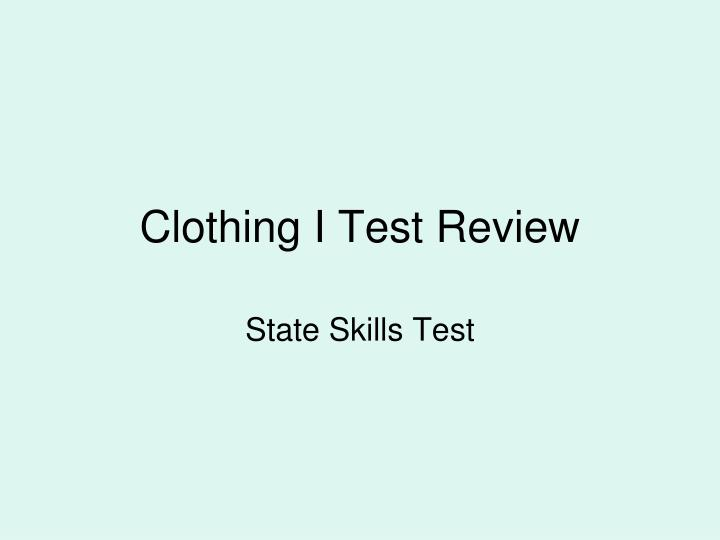 clothing i test review n.