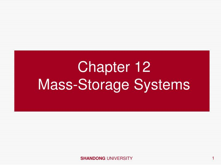 Chapter 12 mass storage systems