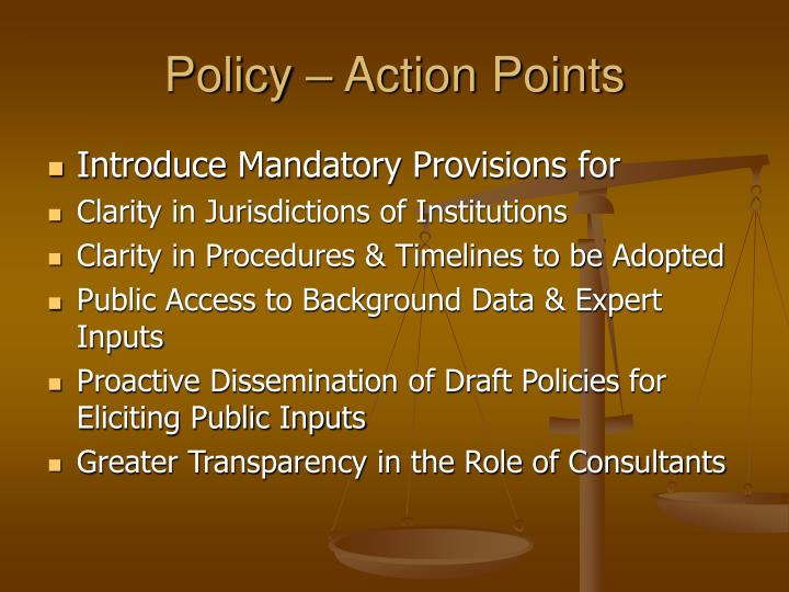 Policy – Action Points