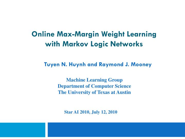 online max margin weight learning with markov logic networks n.