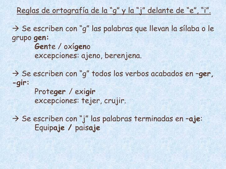 """Reglas de ortografía de la """"g"""" y la """"j"""" delante de """"e"""", """"i""""."""
