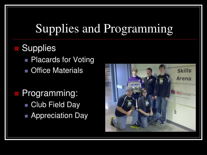Supplies and Programming