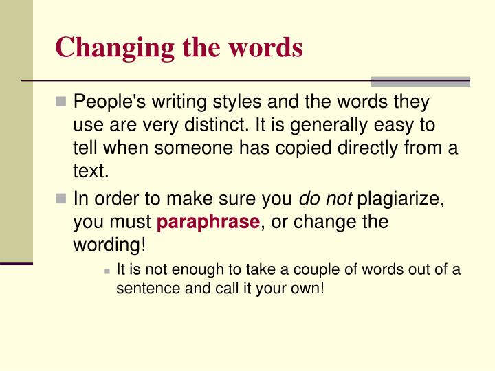 Changing the words