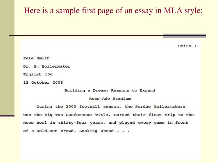 Here is a sample first page of an essay in MLA style: