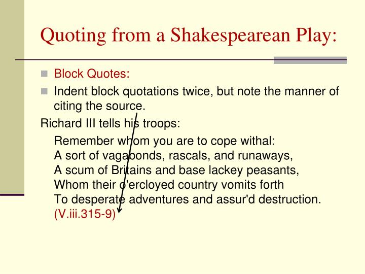 Quoting from a Shakespearean Play: